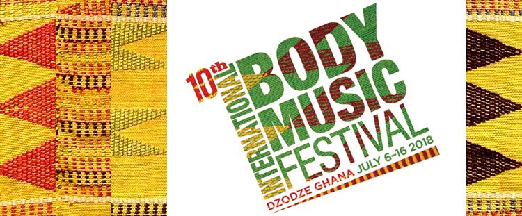 INTERNATIONAL BODY MUSIC FESTIVAL IN GHANA